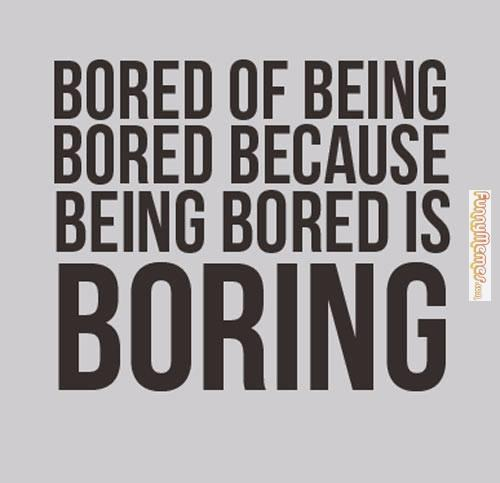 Funny-Memes-About-Being-Bored-6